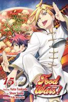 Food wars! Shokugeki no soma. Volume 15, The Moon festival