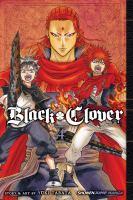 Black clover. Volume 4, The Crimson Lion King
