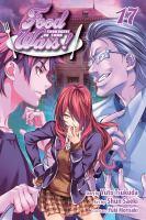 Food wars! Shokugeki no soma. Volume 17, Making an example
