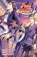 Food wars! Shokugeki no soma. Volume 23, Wilderness pioneer