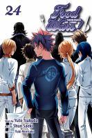 Food wars! Shokugeki no soma. Volume 24, Welcome to the final battleground