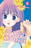 The young master's revenge. Volume 2