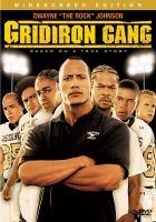 Gridiron gang   [videorecording]