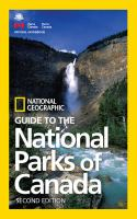 National Geographic guide to the national parks of Canada.