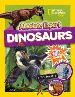 Absolute expert. Dinosaurs