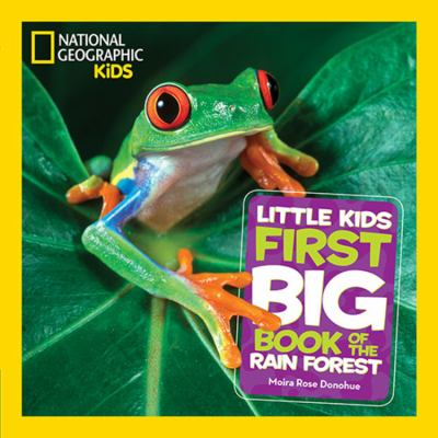 Little kids first big book of the rain forest by Donohue, Moira Rose,