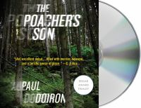 The poacher's son : a novel