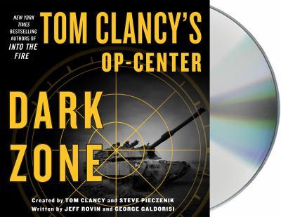 Tom Clancy's Op-center.   Dark zone