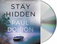 Stay hidden : a novel