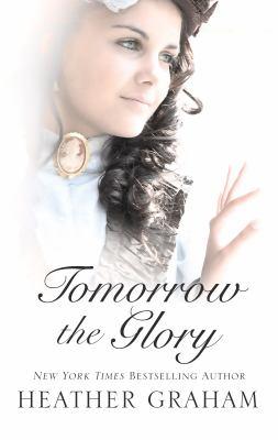Tomorrow the glory