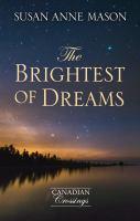 The Brightest of  Dreams