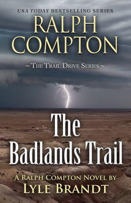 The Badlands Trail / The Badlands Trail