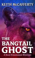 The Bangtail Ghost