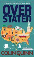 Overstated : a coast-to-coast roast of the 50 states