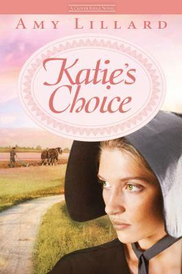 Katie's choice : a Clover Ridge novel