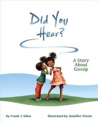 Did you hear : a story about gossip