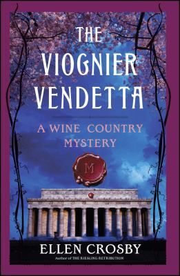 The Viognier vendetta : a wine country mystery