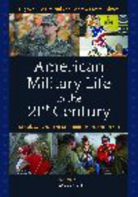 American Military Life in the 21st Century