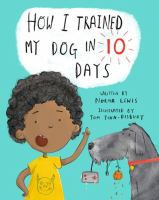 How I Trained My Dog in Ten Days