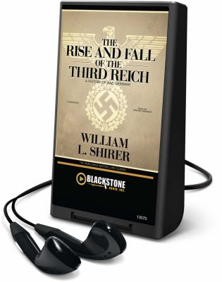 The rise and fall of the Third Reich :