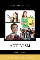 Activism : the ultimate teen guide