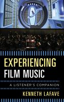 Experiencing film music : a listener's companion