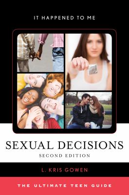 Sexual decisions : by Gowen, L. Kris,