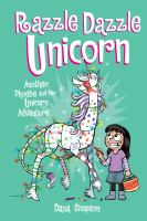 Razzle dazzle unicorn : another Phoebe and her unicorn adventure