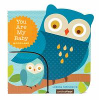 You are my baby : woodland