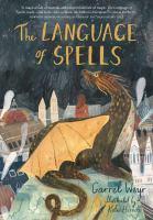 The language of spells by Weyr, Garret,