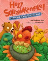 Holy Squawkamole! : little red hen makes guacamole