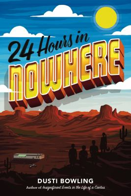 24 hours in nowhere by Bowling, Dusti,