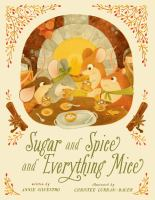 Sugar and Spice and Everything Mice