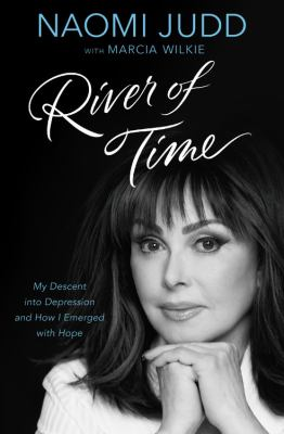 River of time : my descent into depression and how I emerged with
