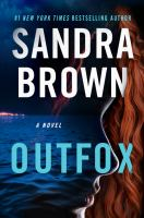 Outfox by Brown, Sandra,