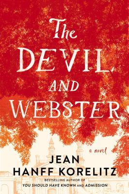 The devil and Webster : a novel