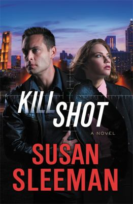 Kill shot : a novel