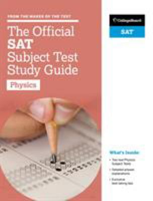 The official SAT subject test study guide.   Physics