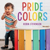 Pride colors : a colorful celebration of love