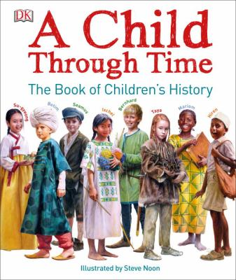 A child through time : the book of children's history