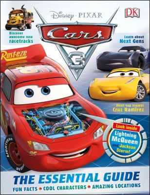 Cars 3 : the essential guide