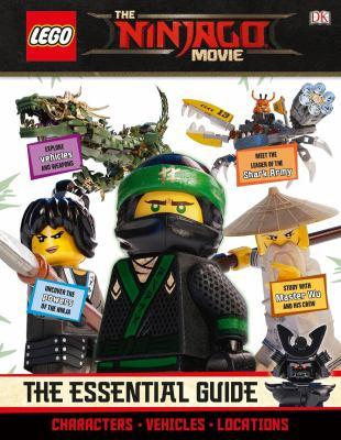 LEGO, the ninjago movie : the essential guide