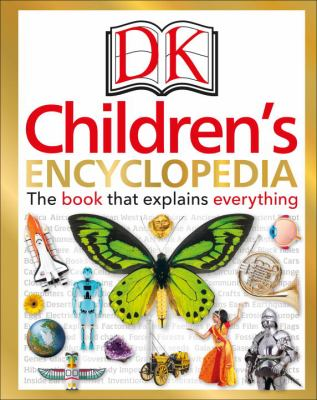 Children's encyclopedia : the book that explains everything