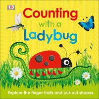 Counting with a ladybug : explore the finger trails and cut-out shapes