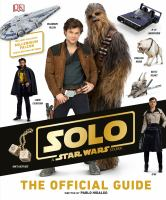 Solo, a Star Wars story : the official guide