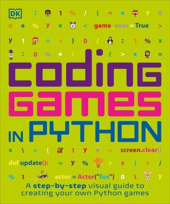 Coding games in Python by Vorderman, Carol,