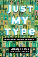 Just my type : understanding personality profiles