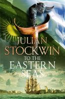 To the eastern seas by Stockwin, Julian,