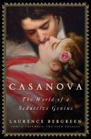 Casanova : the world of a seductive genius