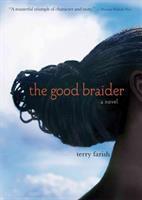 Good braider : a novel
